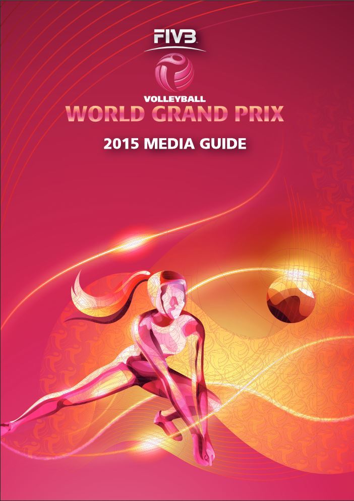FIVB Volleyball World Grand Prix 2015 Media Guide